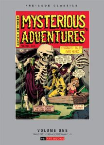 Pre-Code Classics Mysterious Adventures  Volume 1